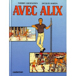 Bandes dessinées [Martin (Jacques)] Groensteen (Thierry) - Avec Alix.