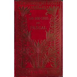 ABAO 1800-1899 Avezan (Léon d') - Les Dix sous de Pascal.