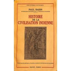1900- Radin (Paul) - Histoire de la civilisation indienne.