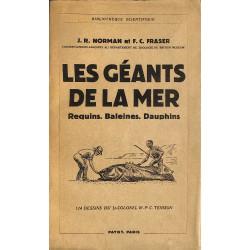 1900- Norman (J.R.) & Fraser (F.C.) - Les Géants de la mer.