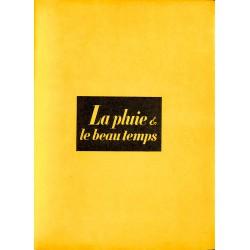 Grands papiers Prévert (Jacques) - La Pluie et le beau temps. EO + Dédicace.