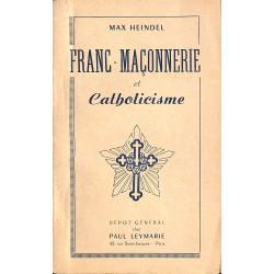 Franc-Maçonnerie Heindel (Max) - Franc-Maçonnerie et Catholicisme.