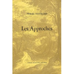 ABAO 1900- Nothomb (Pierre) - Les Approches. EO + Dédicace.