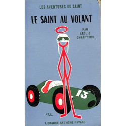 ABAO Littérature populaire Charteris (Leslie) - Le Saint au volant.
