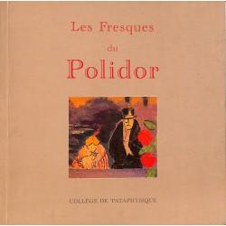 Pataphysique [Lefèvre (Christian)] Foch (Rutilie) - Les Fresques du Polidor.