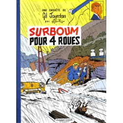 ABAO Bandes dessinées Gil Jourdan - Golden Creek 06. 495 ex.