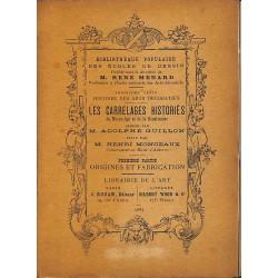 ABAO 1800-1899 Monceaux (Henri) - Les Carrelages historiés. 2 tomes.