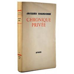 ABAO Grands papiers Chardonne (Jacques) - Chronique privée. EO.