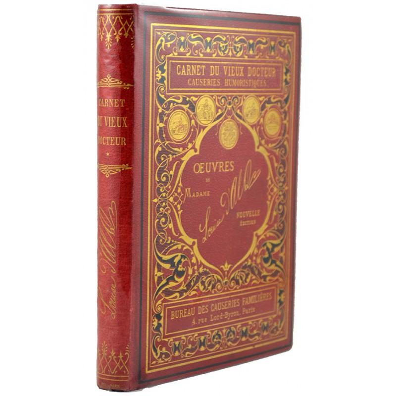 ABAO 1800-1899 Alquié de Rieupeyroux (Louise, dite Louise d'Alq) - Carnet du vieux docteur.