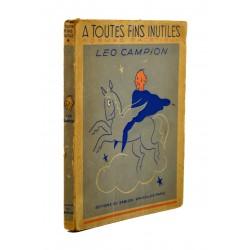 ABAO Poésie Campion (Léo) - A toutes fins utiles. EO + Dédicace.