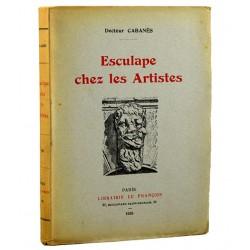 ABAO Médecine Docteur Cabanès - Esculape chez les Artistes.