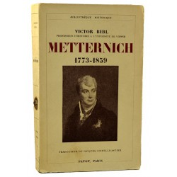 ABAO Biographies Bibl (Victor) - Metternich 1773-1859.