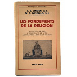 ABAO Editions Payot Linden (james) & Costello (William) - Les Fondements de la religion.
