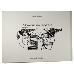 ABAO Poésie Duchesne (Ardent) - Voyage en poésie. Illustrations de Roger Dewint.
