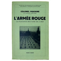 Editions Payot Makhine (Colonel Théodore H.) - L'Armée rouge.