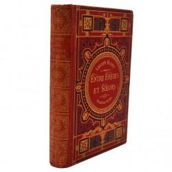 ABAO Livres illustrés Biart (Lucien) - Entre frères et soeurs.