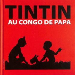ABAO Bandes dessinées Tintin au Congo de papa.