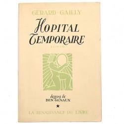 ABAO Grands papiers Gérard-Gailly (Émile) - Hôpital temporaire. Illustrations de Ben Genaux. EO.