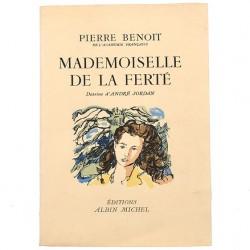 ABAO Littérature Benoît (Pierre) - Mademoiselle de la Ferté. Illustrations d'André Jordan.