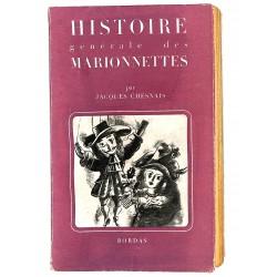 Arts du spectacle Chesnais (Jacques) - Histoire générale des marionnettes.