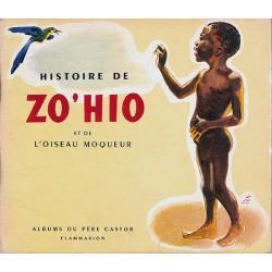 ABAO Enfantina Colmont (Marie) - Histoire de Zo'hio et de l'oiseau moqueur. Illustrations de G. de Sainte-Croix.