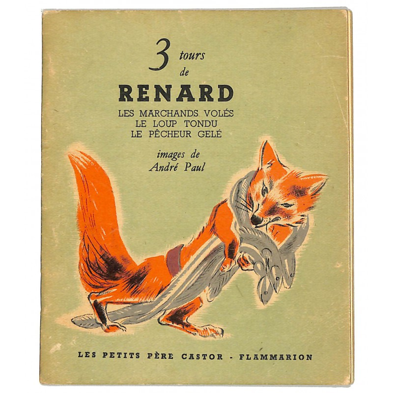 ABAO Enfantina 3 tours de Renard. Illustrations d'André Paul.