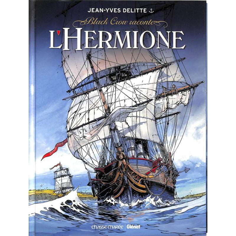 Bandes dessinées Black Crow raconte l'Hermione