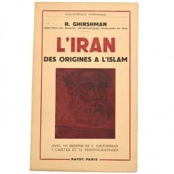 Editions Payot Ghirshman (Roman) - L'Iran des origines à l'islam.