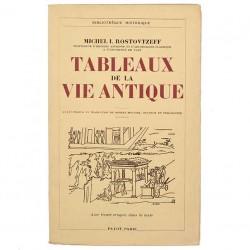 ABAO Editions Payot Rostovtzeff (Michel) - Tableaux de la vie antique.