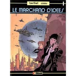 ABAO Bandes dessinées Le Marchand d'idées 01 + Dédicace de Berthet.