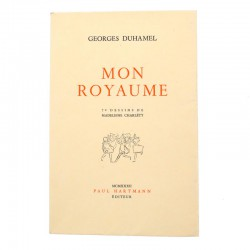 ABAO Grands papiers Duhamel (Georges) - Mon royaume. Illustrations de Madeleine Charléty. EO.