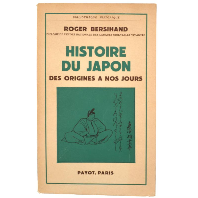 Editions Payot Bersihand (Roger) - Histoire du Japon.