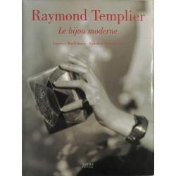 Modes et vêtements Mouillefarine (Laurence) & Ristelhueber (Véronique) - Raymon Templier, le bijou moderne.