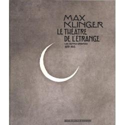 Peinture, gravure, dessin [Klinger (Max)] Collectif - Max Klinger, le théâtre de l'étrange.