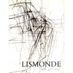 Peinture, gravure, dessin [Lismonde (Jules)] Robert-Jones (Philippe) - Lismonde. Signé.