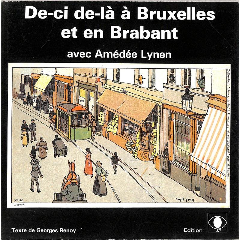 Peinture, gravure, dessin [Lynen (Amédée)] Renoy (Georges) - De-ci de-là à Bruxelles et en Brabant avec Amédée Lynen.