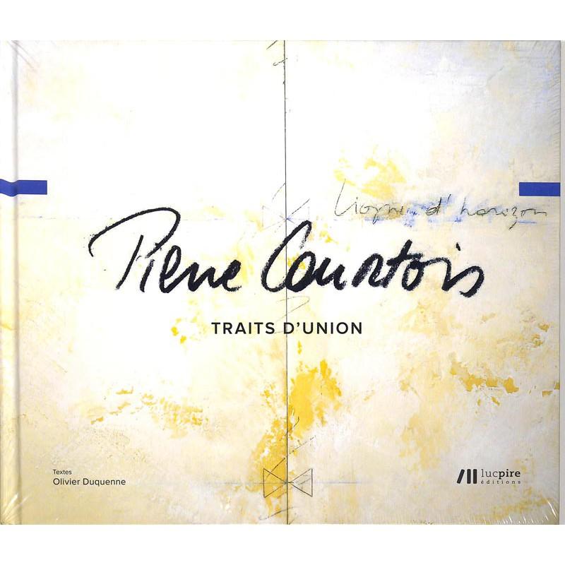 Peinture, gravure, dessin [Courtois (Pierre)] Duquenne (Olivier) - Pierre Courtois, traits d'union.