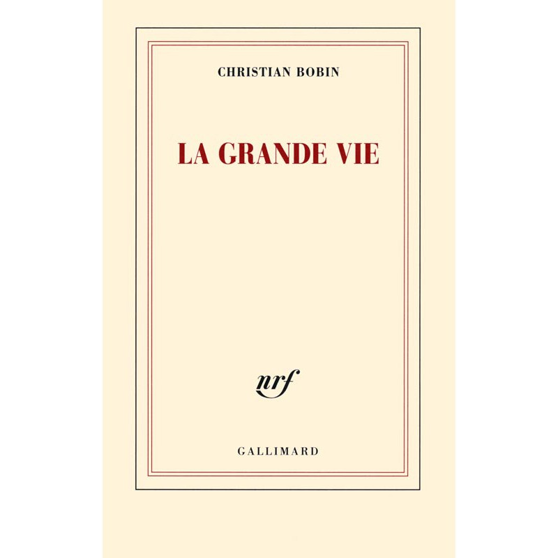 ABAO Romans Bobin (Christian) - La Grande vie.