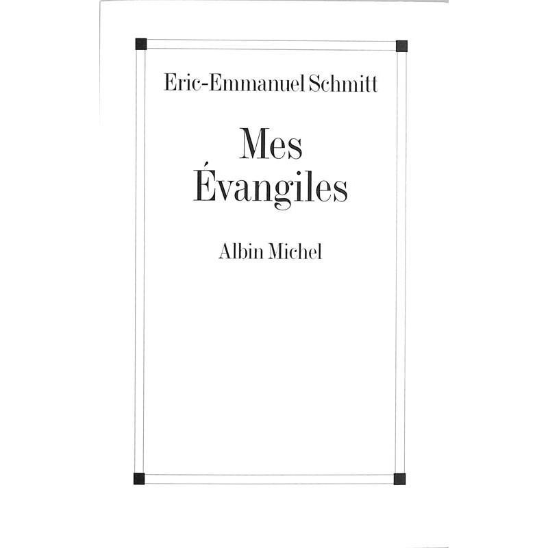 ABAO Romans Schmitt (Eric-Emmanuel) - Mes évangiles.