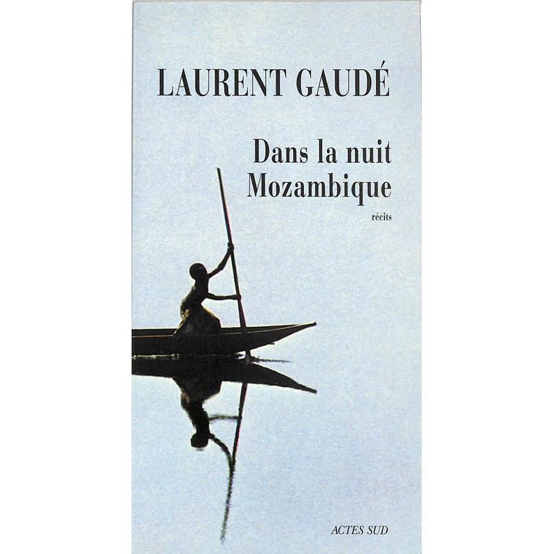 ABAO Romans Gaudé (Laurent) - Dans la nuit Mozambique.