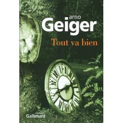 ABAO Romans Geiger (Arno) - Tout va bien.