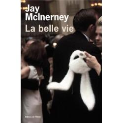 ABAO Romans McInerney (Jay) - La Belle vie.