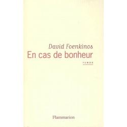 ABAO Romans Foenkinos (David) - En cas de bonheur.