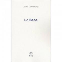 ABAO Romans Darrieussecq (Marie) - Le Bébé.