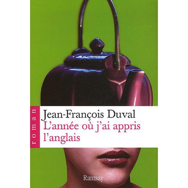 ABAO Romans Duval (Jean-François) - L'Année où j'ai appris l'anglais.