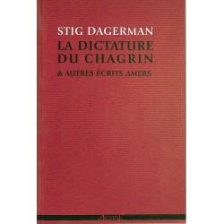 ABAO Romans Dagerman (Stig) - La Dictature du chagrin & autres écrits amers.