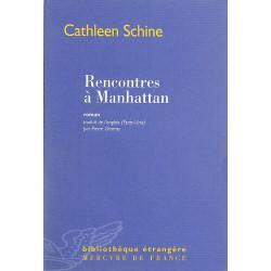ABAO Romans Schine (Cathleen) - Rencontre à Manhattan.