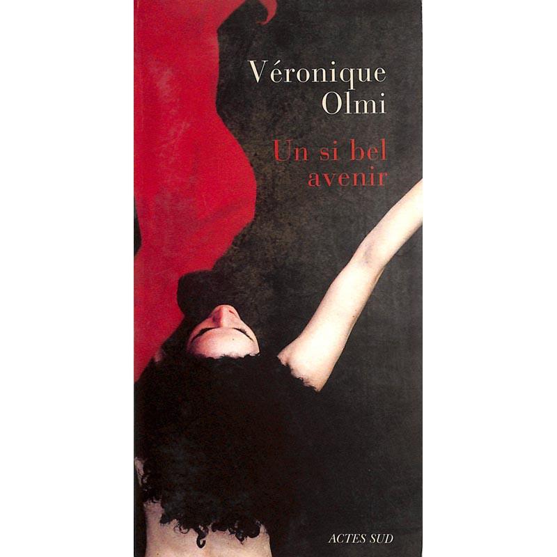 ABAO Romans Olmi (Véronique) - Un si bel avenir.