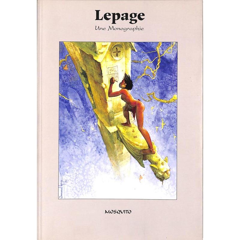 ABAO Bandes dessinées [Lepage (Emmanuel)] - Buch (Serge), Lador (Pierre Yves) & Ratier (Gilles) - Lepage, une monographie.