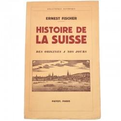 ABAO Editions Payot [Suisse] Fischer (Ernest) - Histoire de la Suisse.